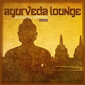 Play & Download Ayurveda Lounge - Relaxation & Meditation Vol. 5 by Various Artists | Napster