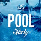 Play & Download Pool Party by Various Artists | Napster