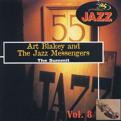 Play & Download The Summit, El Gran Jazz Vol. 8 by Art Blakey | Napster