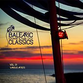 Balearic Lounge & Chill-Out Classics, Vol. 1 by Various Artists