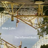 Play & Download The Inflamed Biotic by Mike Colin | Napster