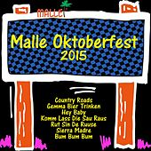 Malle Oktoberfest 2015 by Various Artists