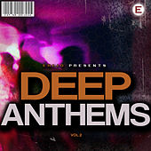 Play & Download Deep Anthems, Vol. 2 by Various Artists | Napster