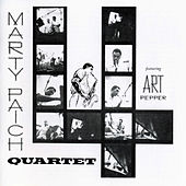 The Marty Paich Quartet Featuring Art Pepper by Marty Paich