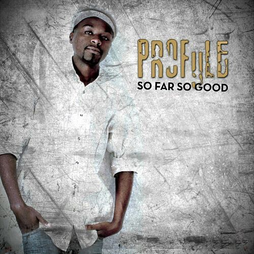 Play & Download So Far so Good by Profyle | Napster