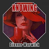 Knowing von Dionne Warwick
