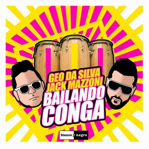 Play & Download Bailando Conga by Geo Da Silva | Napster
