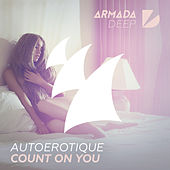 Play & Download Count On You by Autoerotique | Napster