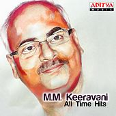 M. M. Keeravani - All Time Hits by Various Artists
