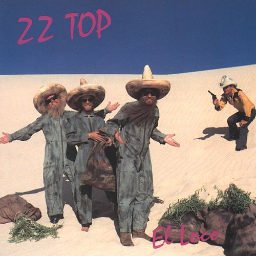 Play & Download El Loco by ZZ Top | Napster