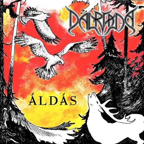 Play & Download Áldás by Dalriada | Napster