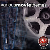 Play & Download Various Movie Themes: 40th Anniversary Collection by Various Artists | Napster