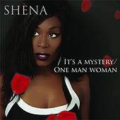 It's a Mystery by Shena