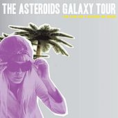 Bad Fever by The Asteroids Galaxy Tour