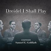 Play & Download Driedel I Shall Play by Various Artists | Napster