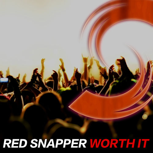 Play & Download Worth It by Red Snapper | Napster