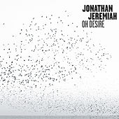 Oh Desire by Jonathan Jeremiah