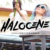 Cool for the Summer by Halocene