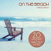 Play & Download On the Beach (20 Lounge & Chill-Out Tunes) by Various Artists | Napster