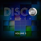 Play & Download Disco Bunch, Vol. 5 by Various Artists | Napster