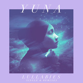 Play & Download Lullabies (Single & Remixes) by Yuna | Napster