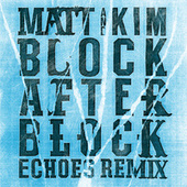 Block After Block by Matt and Kim