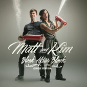 Play & Download Block After Block by Matt and Kim | Napster