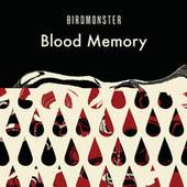 Play & Download Blood Memory by Birdmonster | Napster