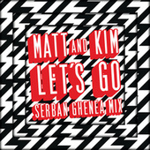 Play & Download Let's Go by Matt and Kim | Napster