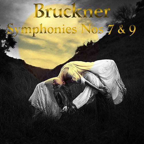 Play & Download Bruckner: Symphonies Nos 7 & 9 by Wilhelm Furtwängler | Napster