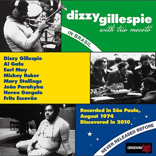 Play & Download Dizzy Gillespie in Brasil by Dizzy Gillespie | Napster
