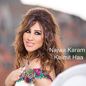 Kelmit Haa by Najwa Karam