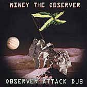 Play & Download Observer Attack Dub by Niney the Observer | Napster