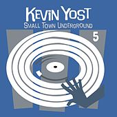 Small Town Underground, Vol. 5 by Various Artists