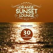 The Orange Sunset Lounge (30 Ibiza Sundowners) by Various Artists