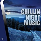 Play & Download Chilling Night Music - EP by Various Artists | Napster