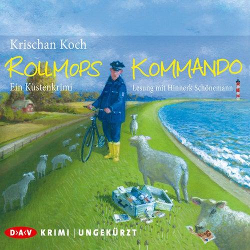 Rollmopskommando. Ein Küstenkrimi von Krischan Koch