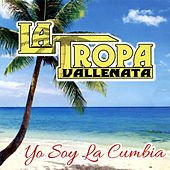 Play & Download Yo Soy la Cumbia by La Tropa Vallenata | Napster