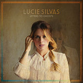 Play & Download Letters To Ghosts by Lucie Silvas | Napster
