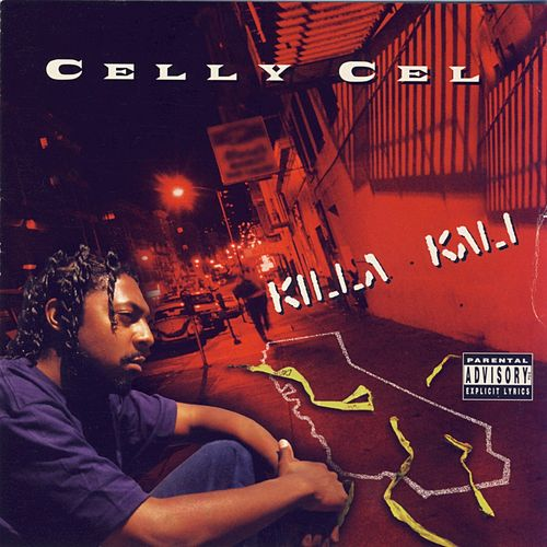 Play & Download Killa Kali by Celly Cel | Napster