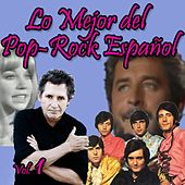 Lo Mejor del Pop-Rock Español, Vol. 1 by Various Artists