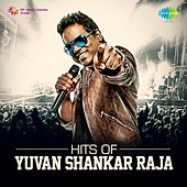 Hits of Yuvan Shankar Raja by Various Artists