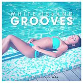 Play & Download White Island Grooves - Poolside Edition 2015 by Various Artists | Napster