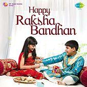 Happy Raksha Bandhan by Various Artists