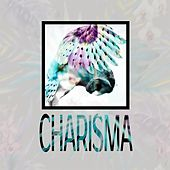 Play & Download Charisma by Various Artists | Napster