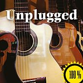 100% Unplugged (2015) by Various Artists