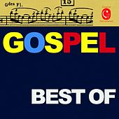 Play & Download Best of Gospel by Various Artists | Napster