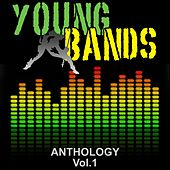 Play & Download Young Bands Anthology, Vol. 1 by Various Artists | Napster