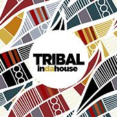 Tribal in da House by Various Artists