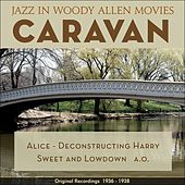 Caravan (Jazz in Woody Allen Movies - Original Recordings 1931 - 1936) by Various Artists